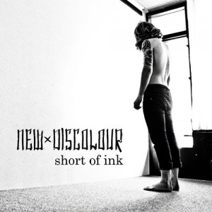 New Discolour: Short Of Ink