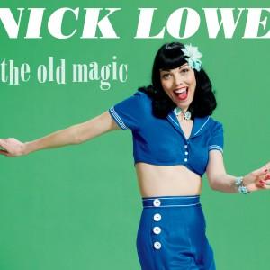 Nick Lowe: The Old Magic
