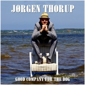 Jørgen Thorup: Good Company For The Dog