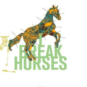 I Break Horses: Hearts