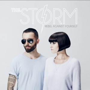The Storm: Rebel Against Yourself