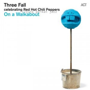 Three Fall: On a Walkabout