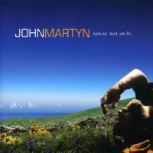 John Martyn: Heaven and Earth