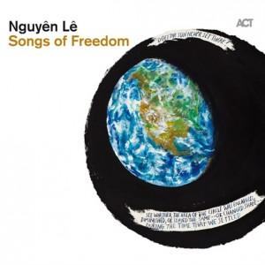 Nguyên Lê: Songs of Freedom