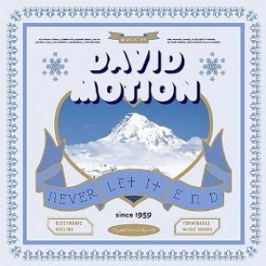 David Motion: Never Let It End