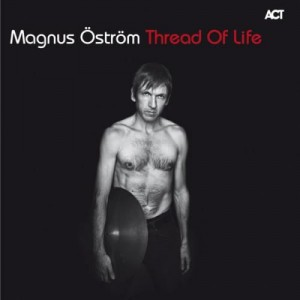 Magnus Öström: Thread Of Life