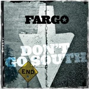 Fargo: Don't Go South