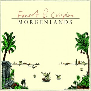 Forest & Crispian: Morgenlands