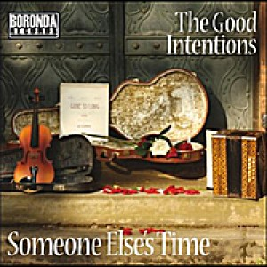 The Good Intentions: Someone Else's Time