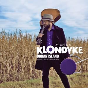 Mikael K og Klondyke: Udkantsland