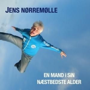 Jens Nørremølle: En mand i sin næstbedste alder