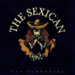 The Sexican: The Summoning