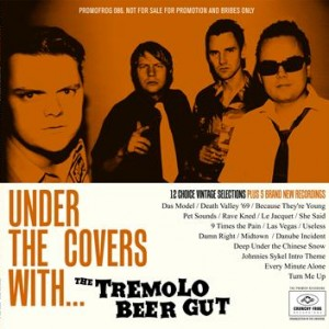 The Tremolo Beer Gut: Under The Covers With …