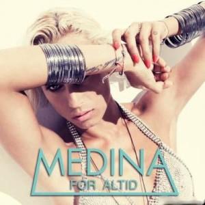 Medina: For Altid