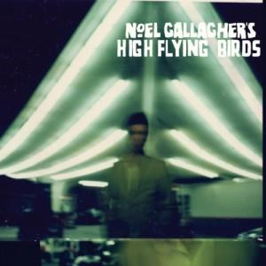 Noel Gallagher: Noel Gallagher's High Flying Birds