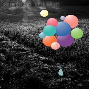 Sebastian Lind: I Will Follow
