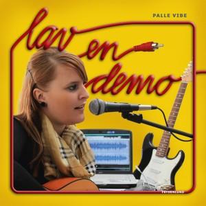 Palle Vibe: Lav en demo