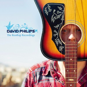 David Philips: The Rooftop Recordings