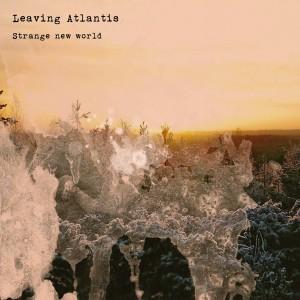 Leaving Atlantis: Strange New World