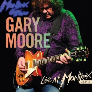 Gary Moore: Live At Montreux 2010