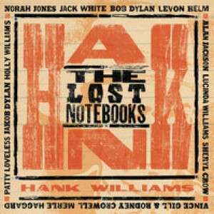 Diverse kunstnere: The Lost Notebooks Of Hank Williams
