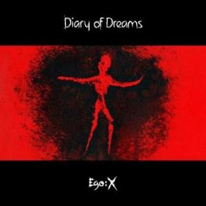Diary Of Dreams: Ego:X