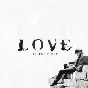 Jesper Ejrup: Love