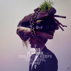 Hess Is More: Creation Keeps The Devil Away