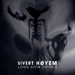 Sivert Höyem: Long Slow Distance