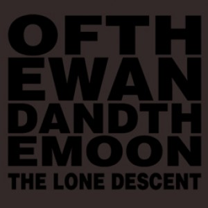 Of The Wand & The Moon: The Lone Descent
