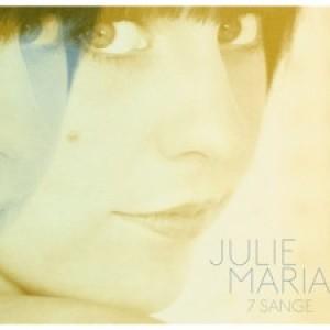 Julie Maria: 7 Sange