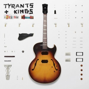 Tyrants And Kings: Phosphor Anthems