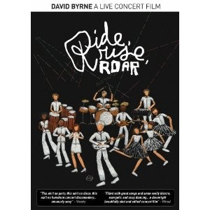David Byrne: Ride, Rise, Roar