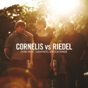 Georg Riedel, Sarah Riedel & Nikolai Dunger: Cornelis vs Riedel