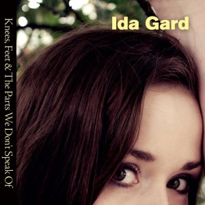 Ida Gard: Knees, Feet & The Parts We Don't Speak Of
