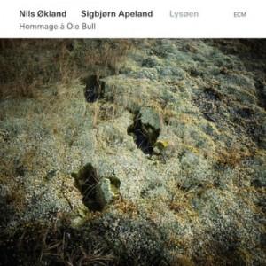 Nils Økland / Sigbjørn Apeland: Lysøen – Hommage à Ole Bull