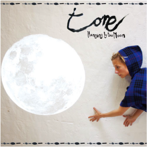 Tone: Hanging By The Moon