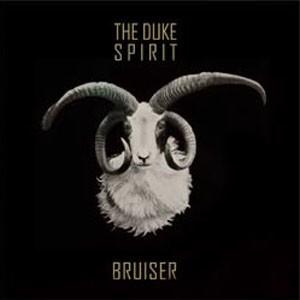 The Duke Spirit: Bruiser