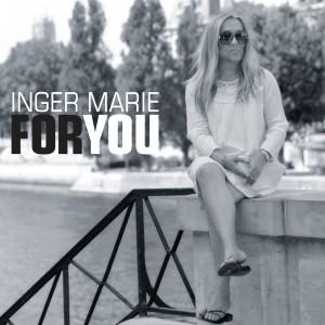 Inger Marie Gundersen: For You
