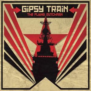 Gipsy Train: The Flying Dutchman