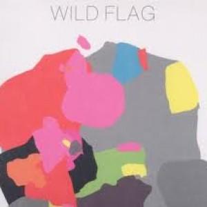 Wild Flag: Wild Flag