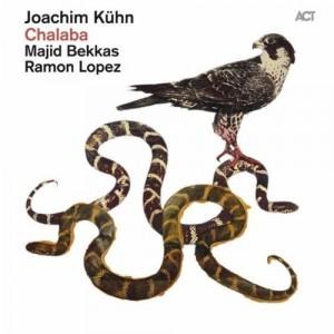 Joachim Kühn / Majid Bekkas / Ramon Lopez: Chalaba