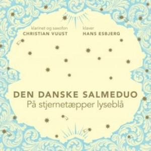 Den danske salmeduo: På stjernetæpper lyseblå