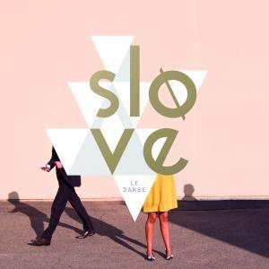 Slove: Le Danse