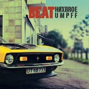 Høxbroe Umpff: Beat