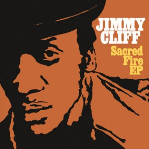 Jimmy Cliff: Sacred Fire