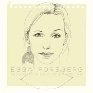 Ebba Forsberg: Falling Folding Flipping Feeling