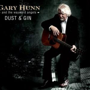 Gary Hunn & The Wayward Angels: Dust & Gin