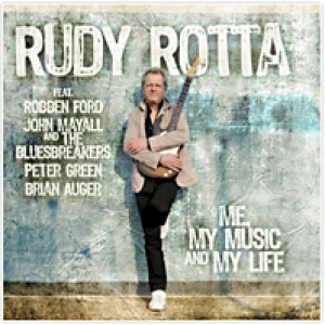 Rudy Rotta: Me, My Music and My Life