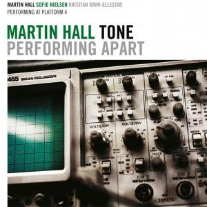 Martin Hall og Tone: Performing Apart